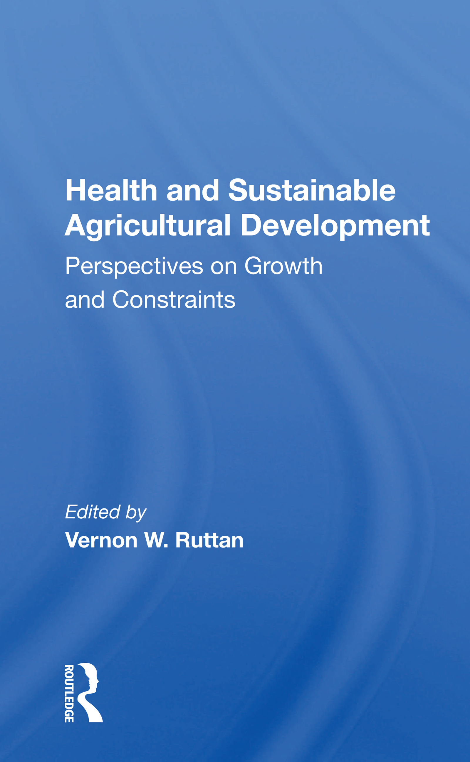Health and Sustainable Agricultural Development