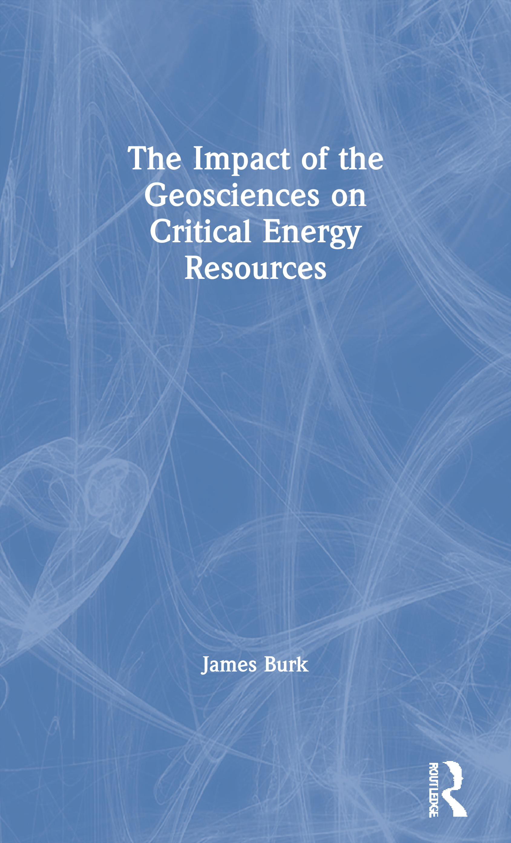 The Impact of the Geosciences on Critical Energy Resources