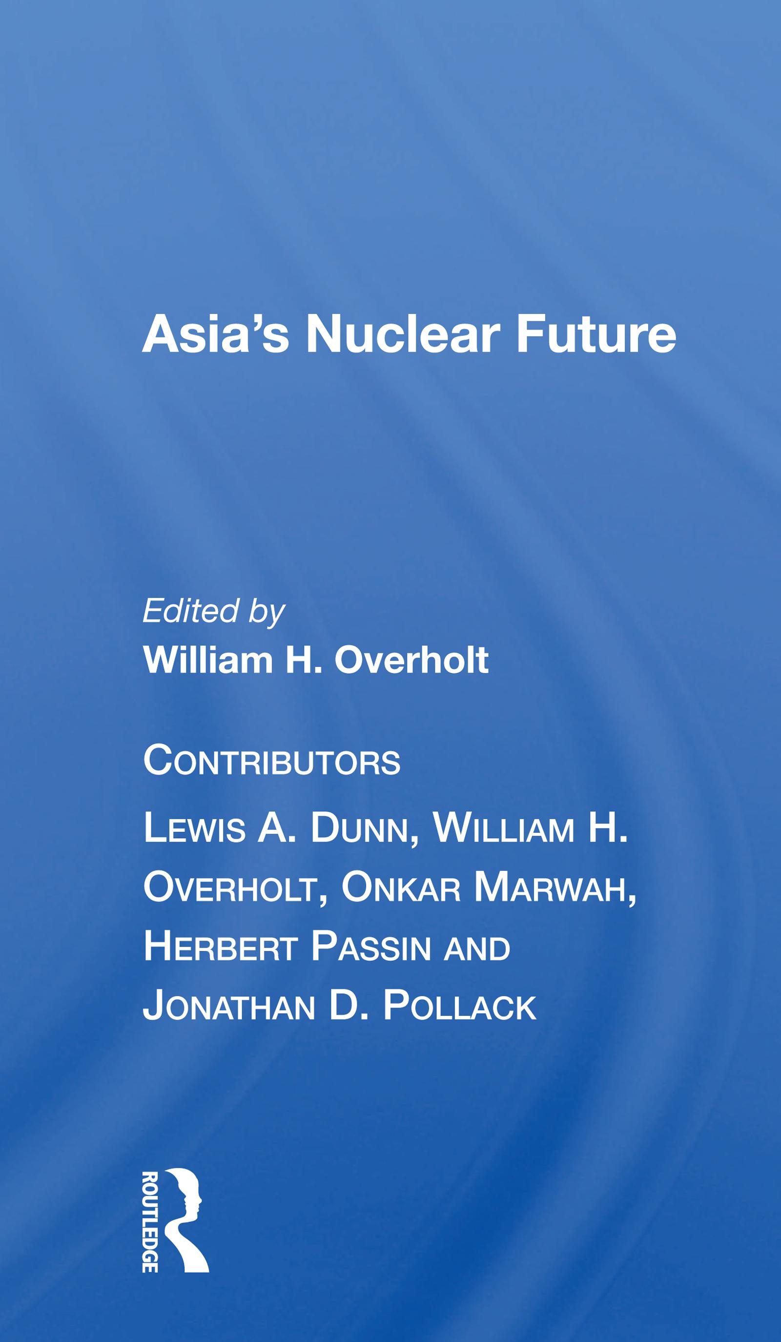 Asia's Nuclear Future