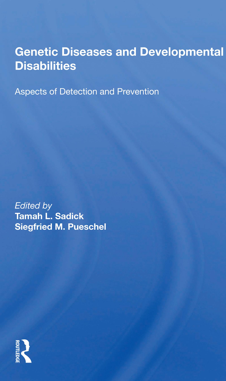 Genetic Diseases and Developmental Disabilities