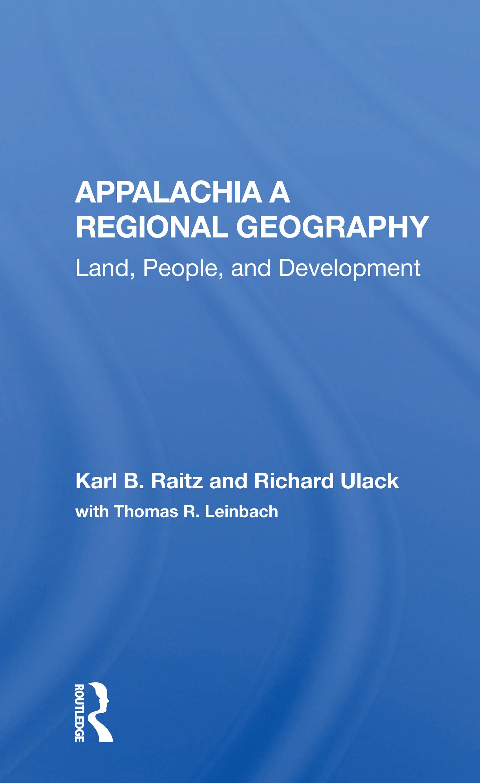 Appalachia A Regional Geography