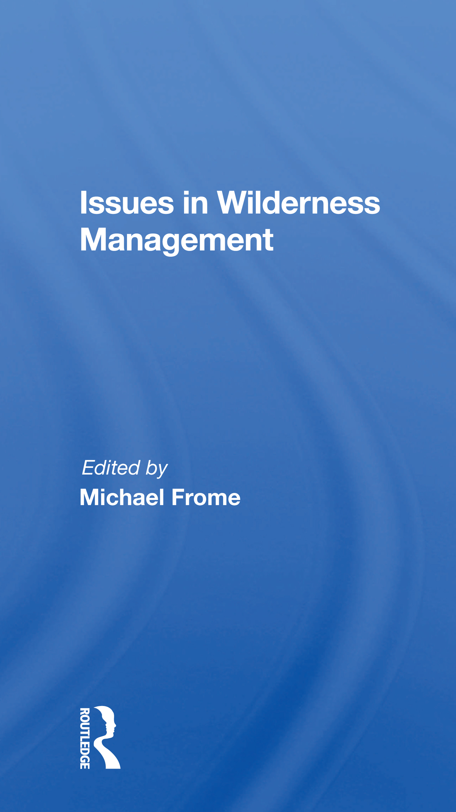 Issues in Wilderness Management
