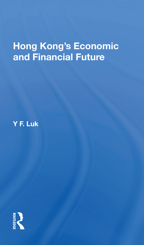 Hong Kong's Economic and Financial Future