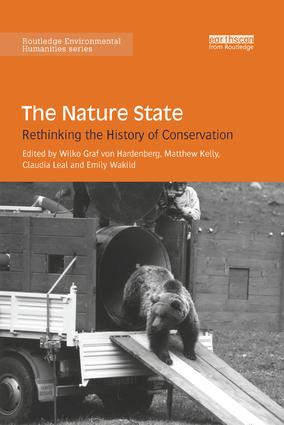 The Nature State: Rethinking the History of Conservation book cover