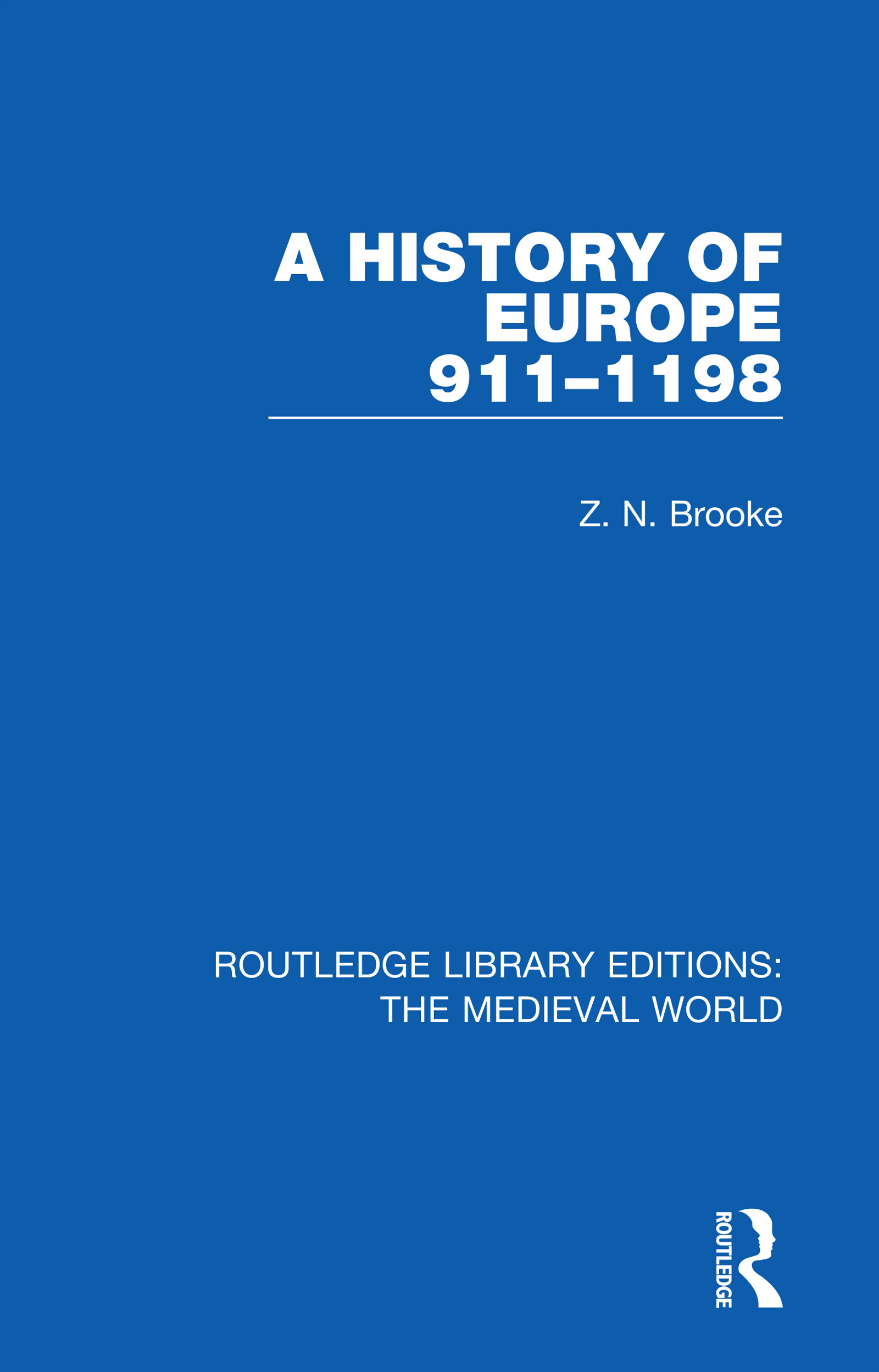 A History of Europe 911-1198
