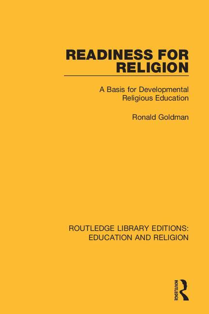 Readiness for Religion: A Basis for Developmental Religious Education book cover