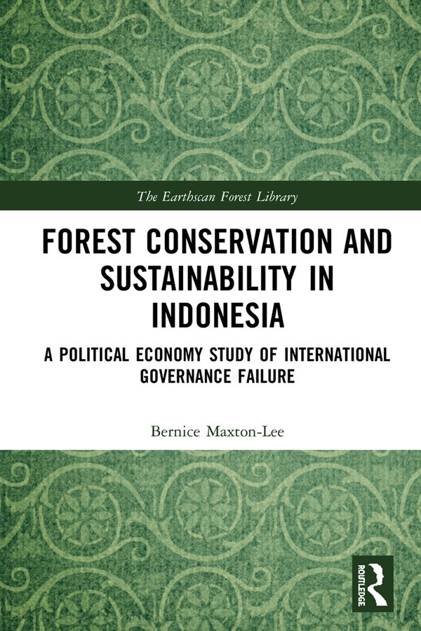 Forest Conservation and Sustainability in Indonesia