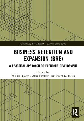 Business Retention and Expansion (BRE): A Practical Approach to Economic Development book cover