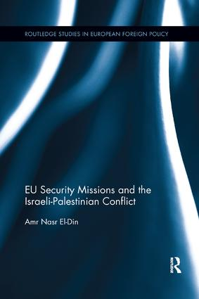 EU Security Missions and the Israeli-Palestinian Conflict book cover