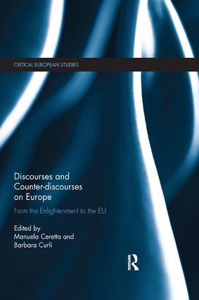 Discourses and Counter-discourses on Europe: From the Enlightenment to the EU, 1st Edition (Paperback) book cover