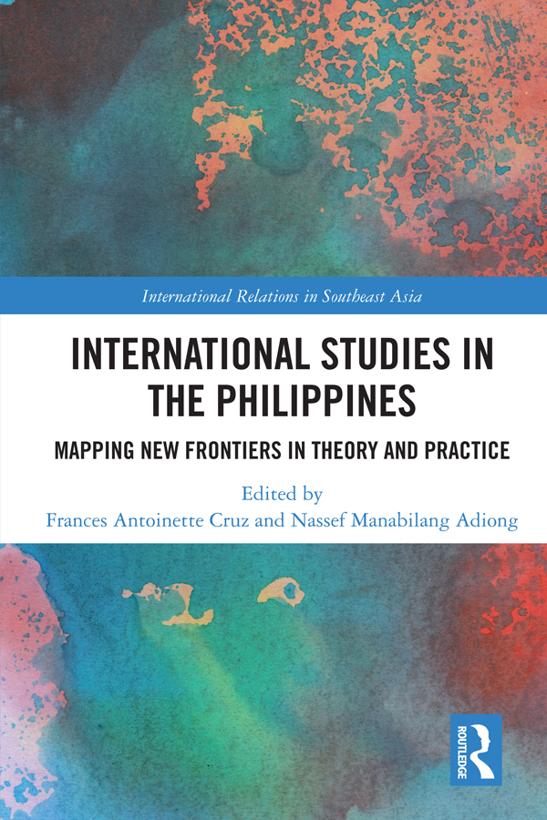 International Studies in the Philippines: Mapping New Frontiers in Theory and Practice, 1st Edition (Hardback) book cover