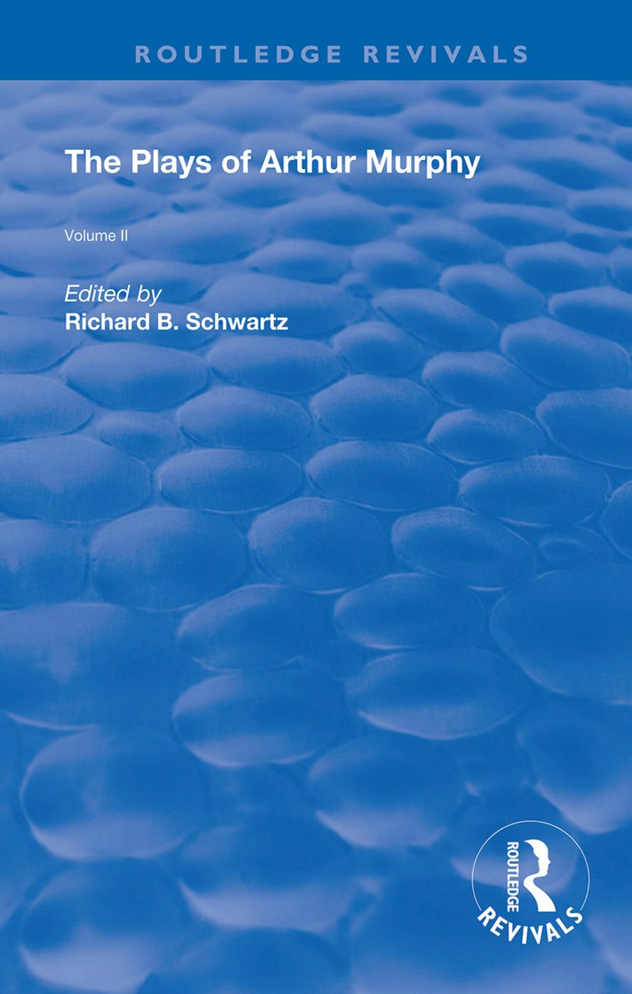 The Plays of Arthur Murphy: Volume II, 1st Edition (Hardback) book cover