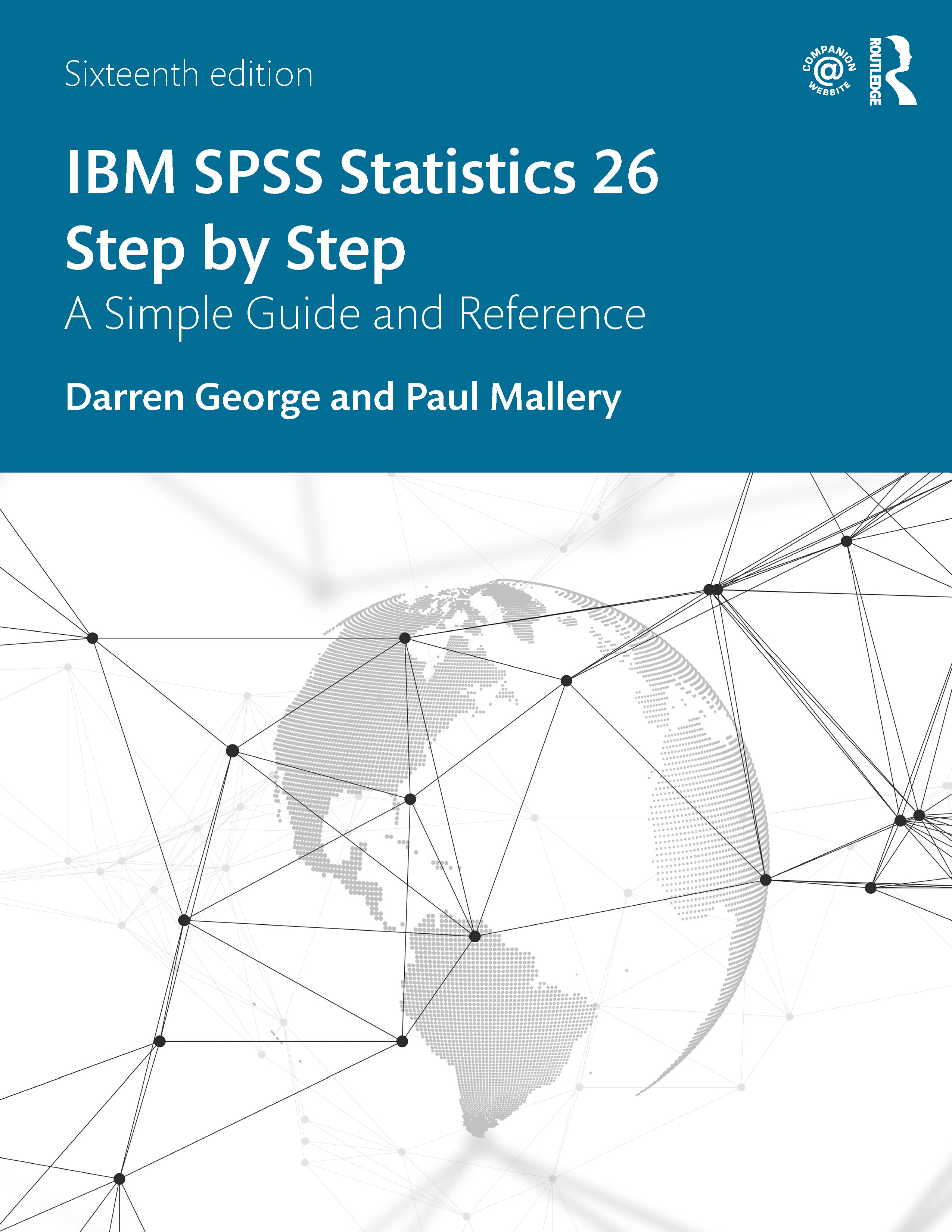 IBM SPSS Statistics 26 Step by Step: A Simple Guide and Reference, 16th Edition (Hardback) book cover