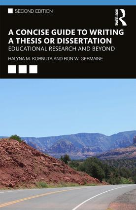 A Concise Guide to Writing a Thesis or Dissertation: Educational Research and Beyond book cover