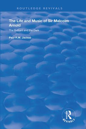 The Life and Music of Sir Malcolm Arnold