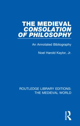 The Medieval Consolation of Philosophy: An Annotated Bibliography book cover