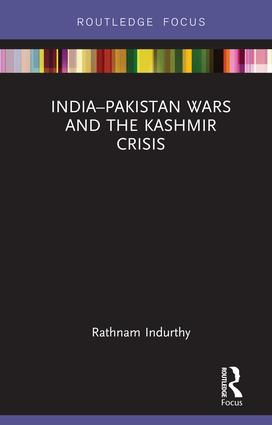 India–Pakistan Wars and the Kashmir Crisis book cover