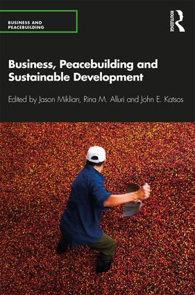 Business, Peacebuilding and Sustainable Development: 1st Edition (Paperback) book cover