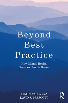 Beyond Best Practice: How Mental Health Services Can Be Better book cover