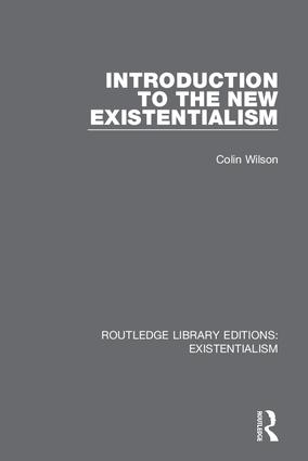 Introduction to the New Existentialism