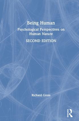 Being Human: Psychological Perspectives on Human Nature, 2nd Edition (Hardback) book cover