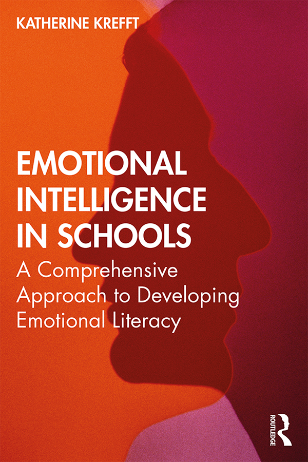 Emotional Intelligence in Schools: A Comprehensive Approach to Developing Emotional Literacy book cover