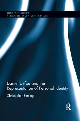 Daniel Defoe and the Representation of Personal Identity: 1st Edition (Paperback) book cover