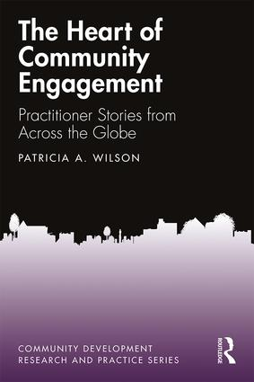 The Heart of Community Engagement: Practitioner Stories from Across the Globe book cover