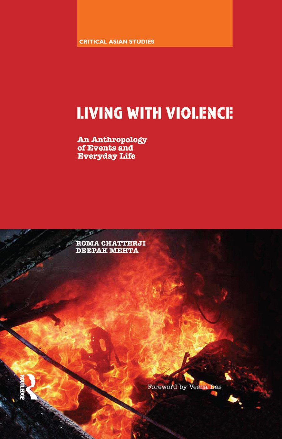 Living With Violence: An Anthropology of Events and Everyday Life, 1st Edition (Paperback) book cover