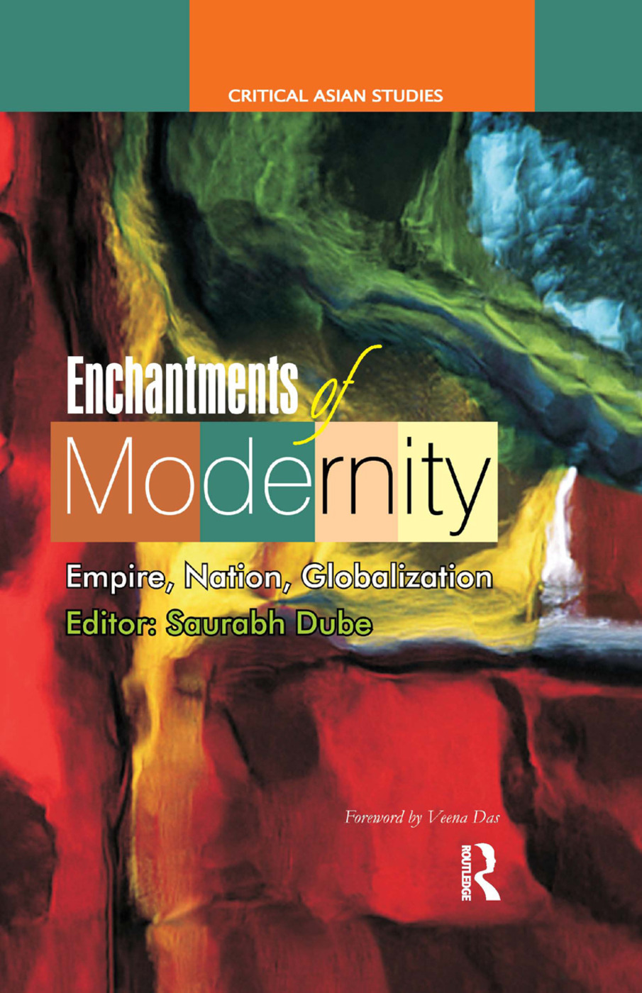 Enchantments of Modernity: Empire, Nation, Globalization, 1st Edition (Paperback) book cover