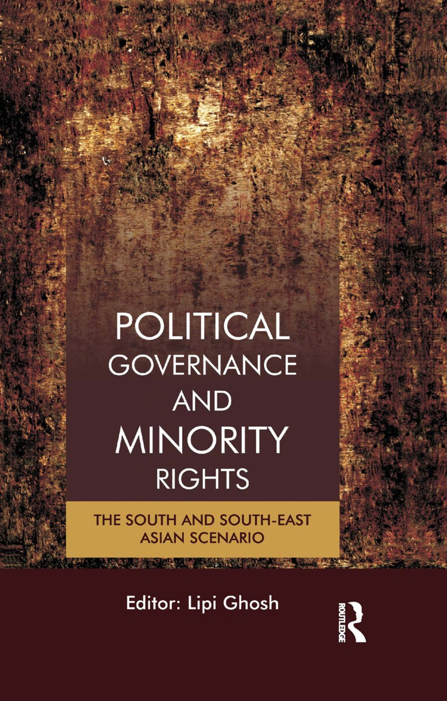 Political Governance and Minority Rights: The South and South-East Asian Scenario book cover