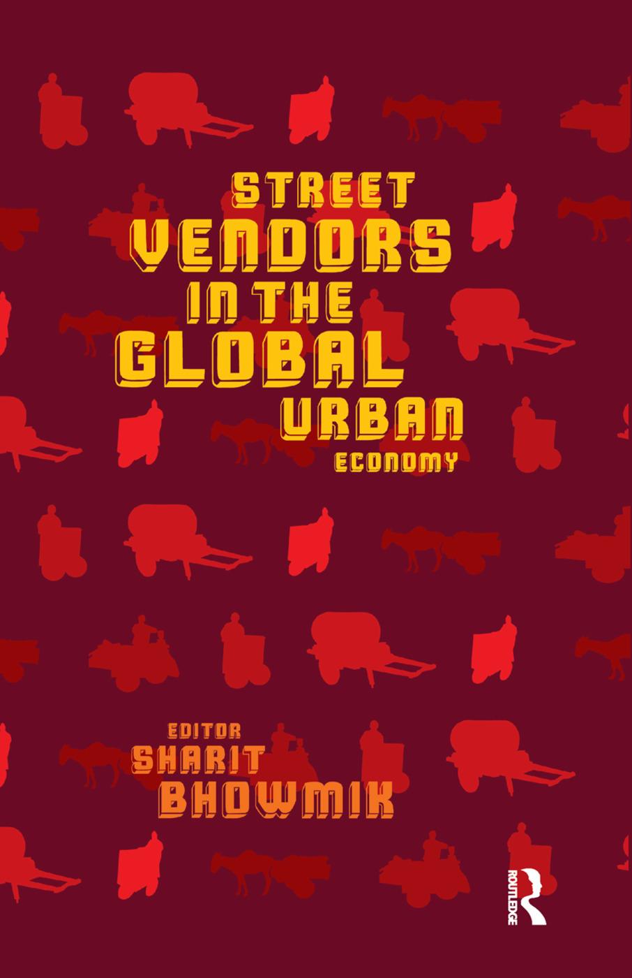 Street Vendors in the Global Urban Economy