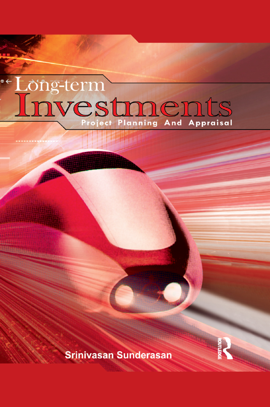 Long-Term Investments: Project Planning and Appraisal, 1st Edition (Paperback) book cover