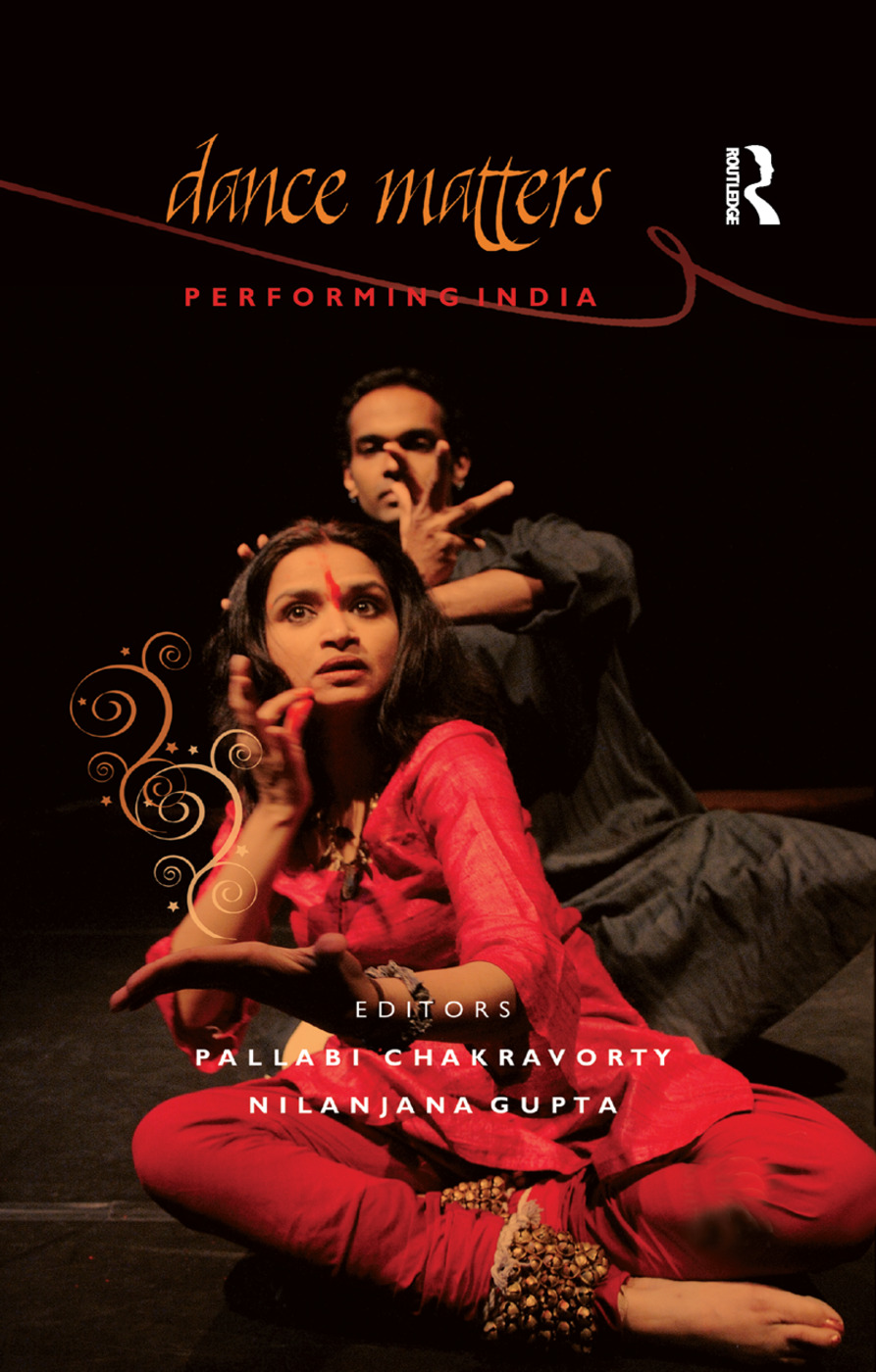 Dance Matters: Performing India on Local and Global Stages, 1st Edition (Paperback) book cover