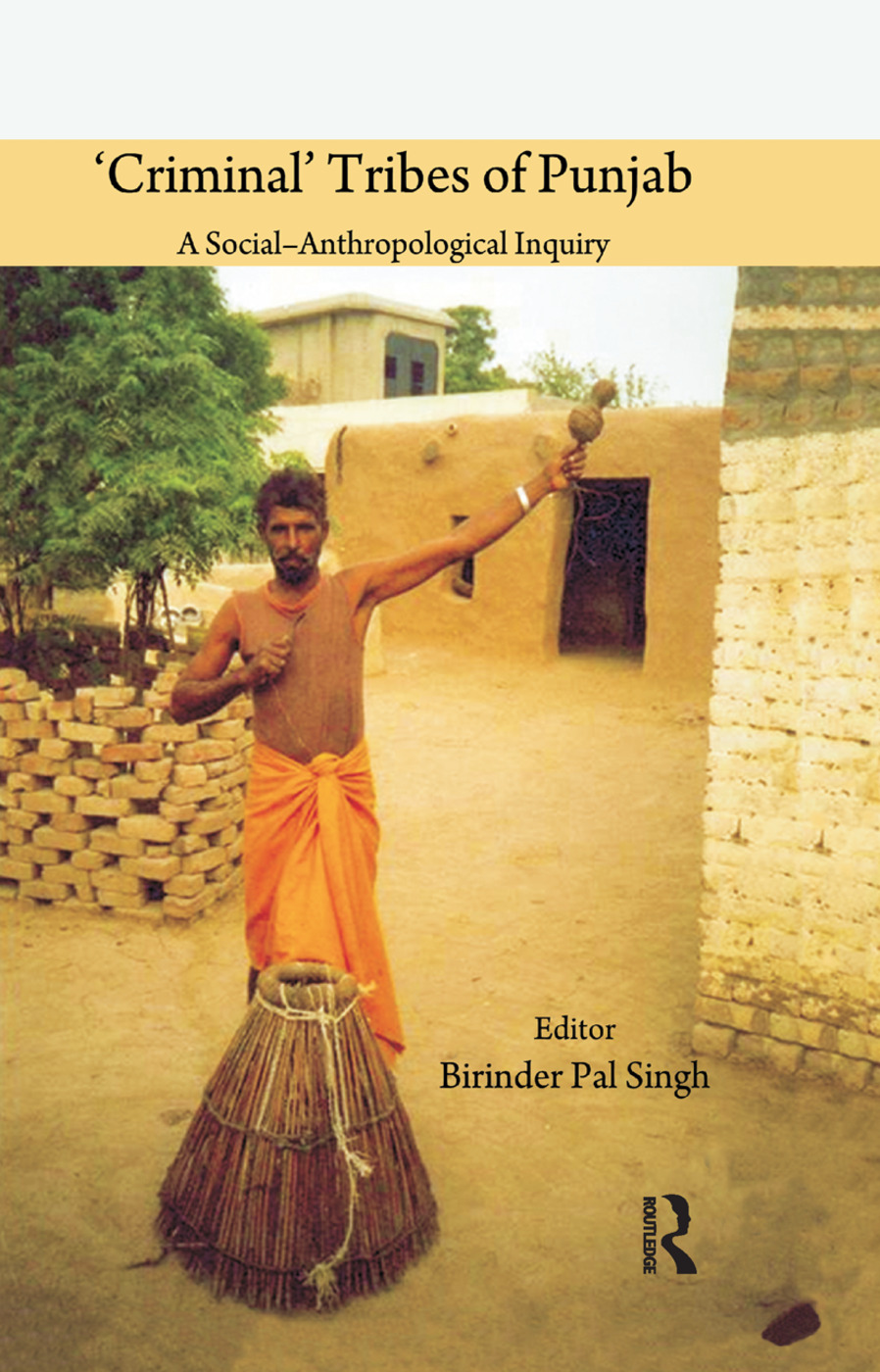 'Criminal' Tribes of Punjab: 1st Edition (Paperback) book cover