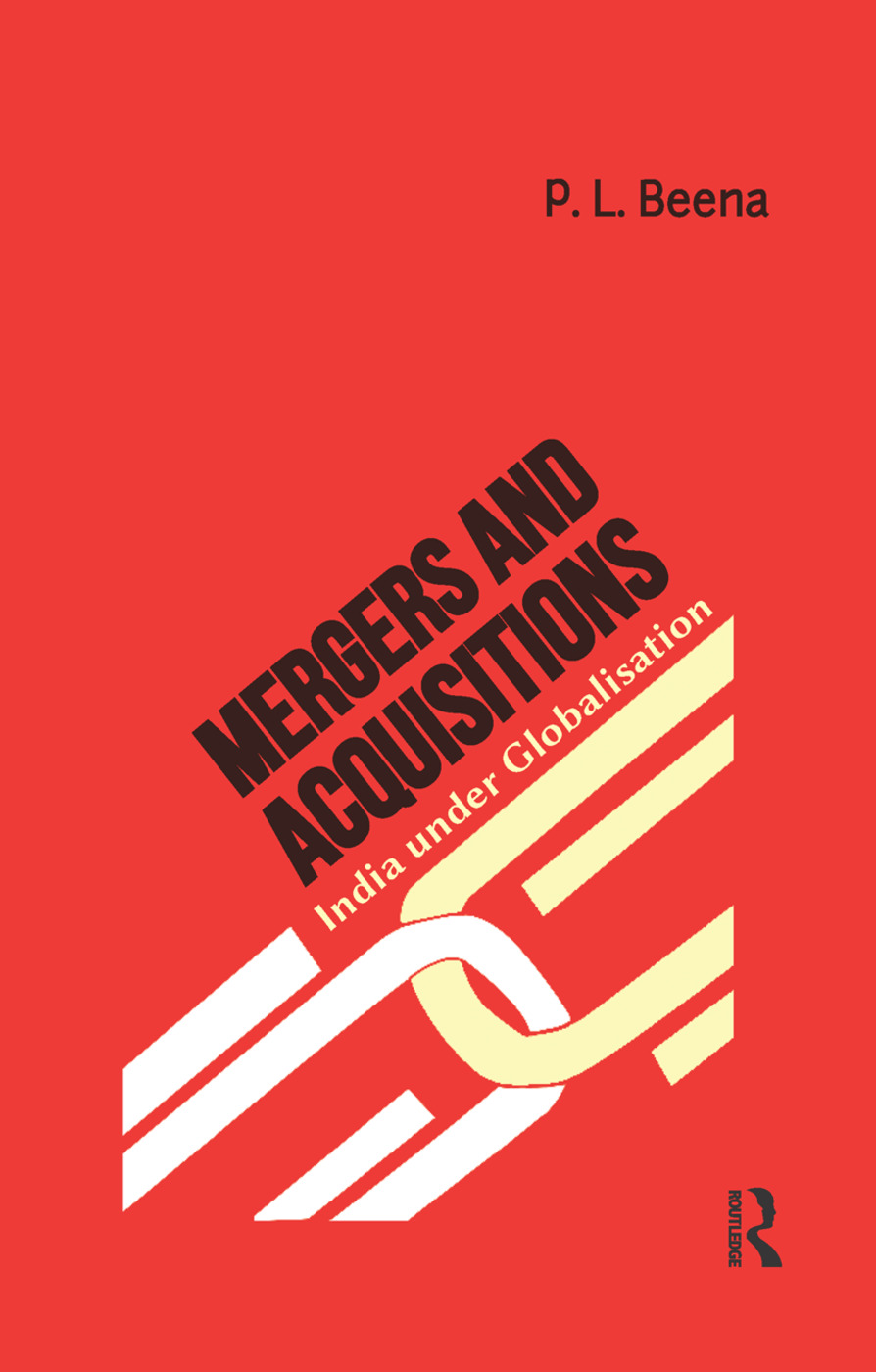Mergers and Acquisitions: India under Globalisation, 1st Edition (Paperback) book cover