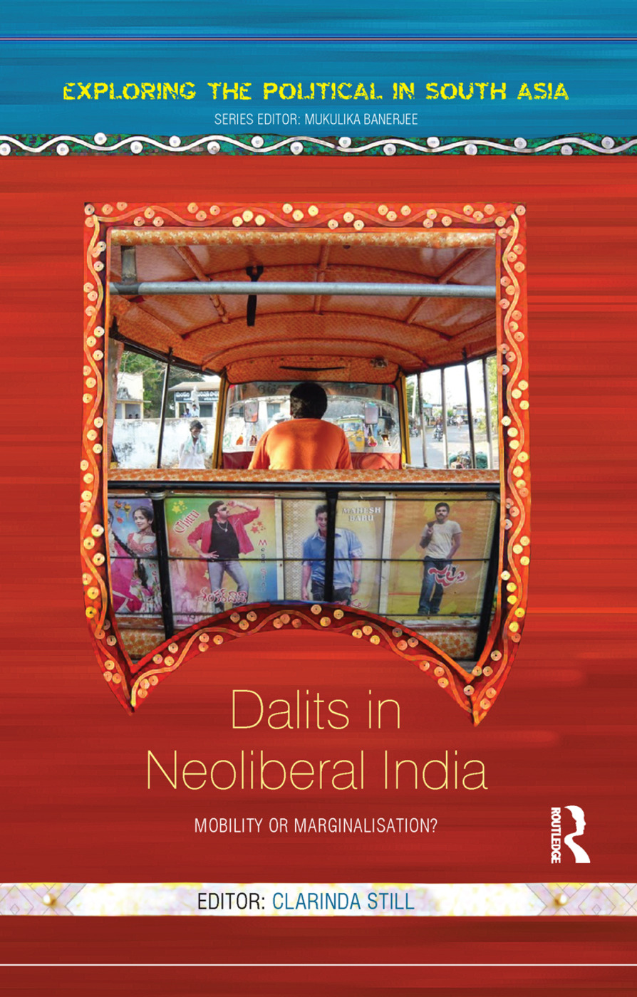 Dalits in Neoliberal India: Mobility or Marginalisation? book cover