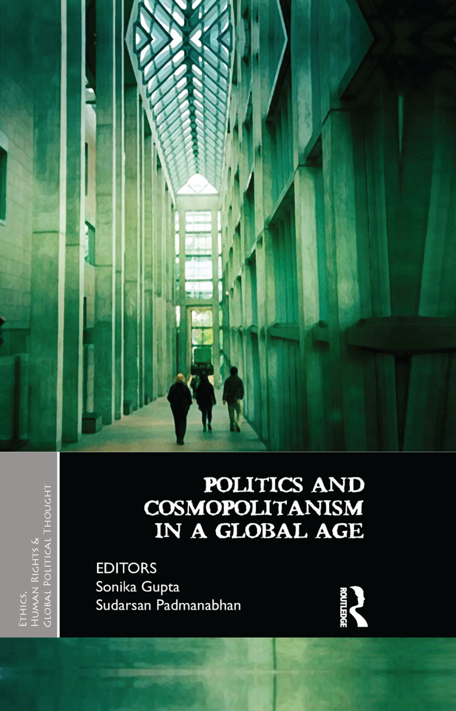 Politics and Cosmopolitanism in a Global Age: 1st Edition (Paperback) book cover