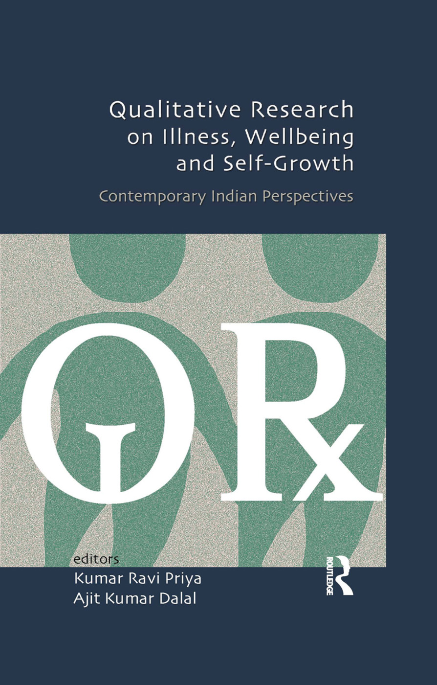 Qualitative Research on Illness, Wellbeing and Self-Growth: Contemporary Indian Perspectives, 1st Edition (Paperback) book cover
