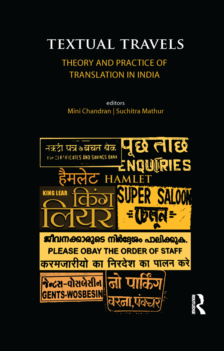 Textual Travels: Theory and Practice of Translation in India, 1st Edition (Paperback) book cover