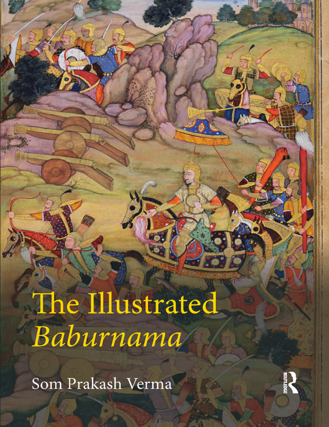 The Illustrated Baburnama: 1st Edition (Paperback) book cover