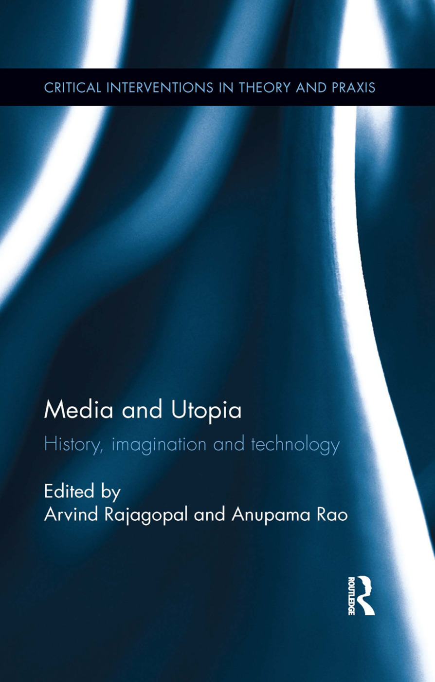 Media and Utopia: History, imagination and technology, 1st Edition (e-Book) book cover
