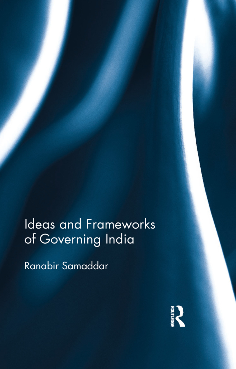 Ideas and Frameworks of Governing India: 1st Edition (Paperback) book cover