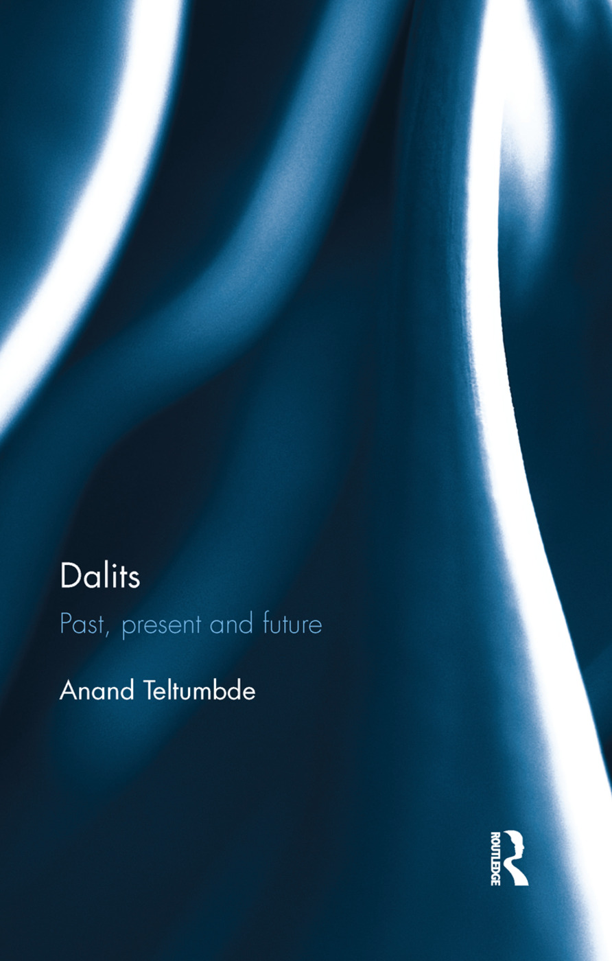 Dalits: Past, present and future, 1st Edition (Paperback) book cover