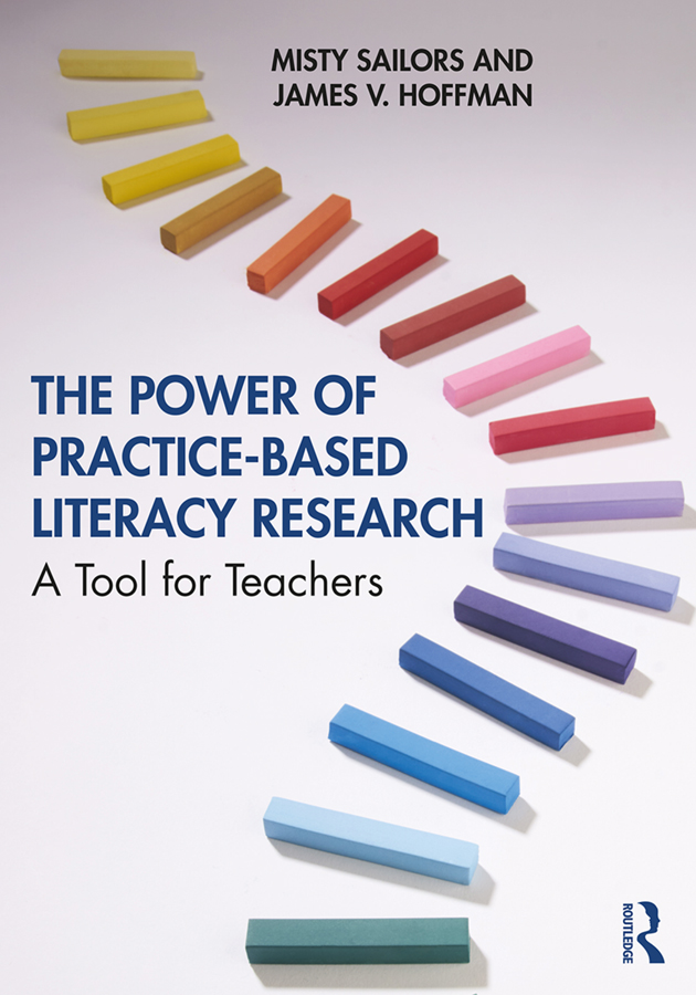 The Power of Practice-Based Literacy Research: A Tool for Teachers, 1st Edition (Paperback) book cover