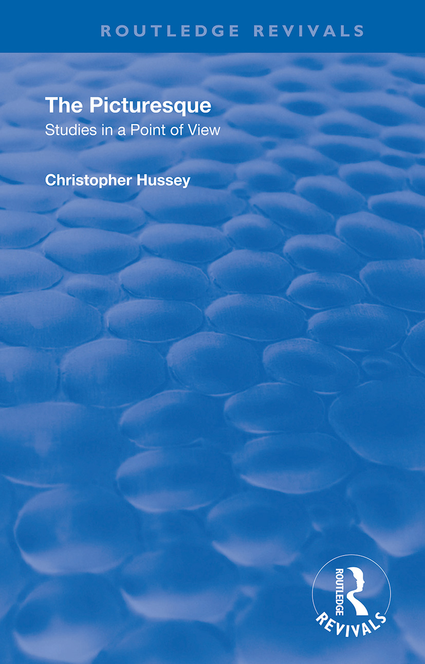 The Picturesque: Studies in a Point of View book cover