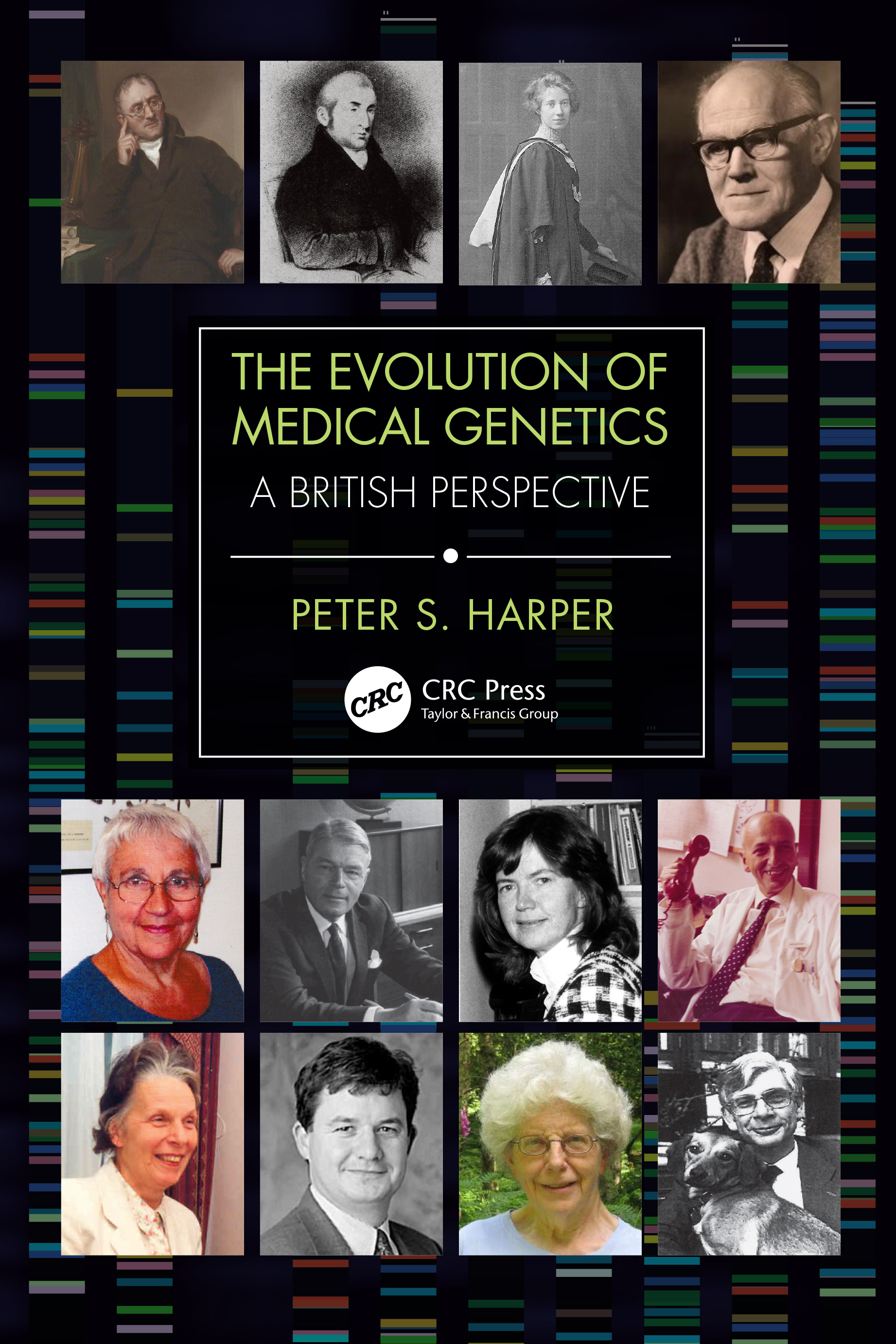 The Evolution of Medical Genetics: A British Perspective book cover