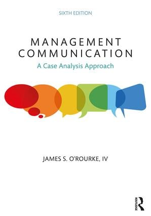 Management Communication: A Case Analysis Approach, 6th Edition (Paperback) book cover