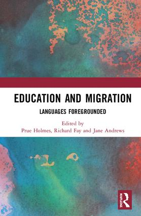 Education and Migration: Languages Foregrounded, 1st Edition (Hardback) book cover