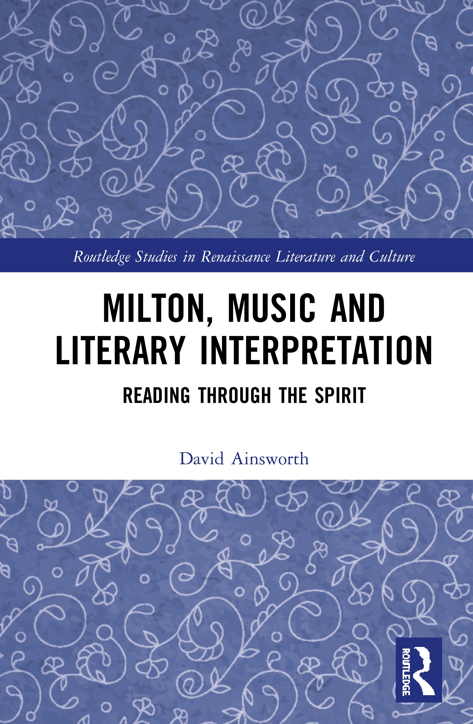 Milton, Music and Literary Interpretation: Reading through the Spirit book cover